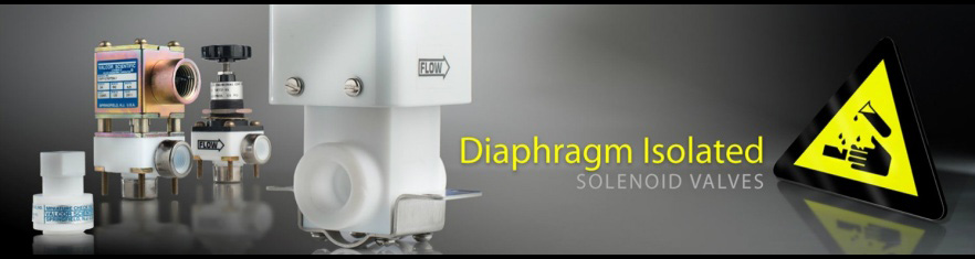 Diaphragm Isolated Solenoid Valves and PTFE Components